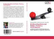 Copertina di El (Des) Equilibrio del Poder, Frenos y Contrapesos