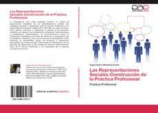 Portada del libro de Las Representaciones Sociales:Construcción de la Práctica Profesional