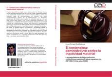Bookcover of El contencioso administrativo contra la inactividad material