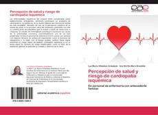Bookcover of Percepción de salud y riesgo de cardiopatía isquémica
