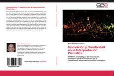 Innovación y Creatividad en la Interpretación Pianística的封面