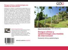 Couverture de Dengue clínica y epidemiología una medida de intervención