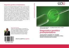 Bookcover of Diagnóstico genético preimplantatorio