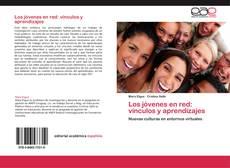 Portada del libro de Los jóvenes en red: vínculos y aprendizajes