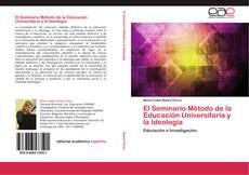 El Seminario Método de la Educación Universitaria y la Ideología的封面