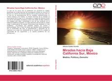 Portada del libro de Miradas hacia Baja California Sur, México