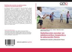 Capa do livro de Satisfacción escolar en adolescentes respecto a la educación física