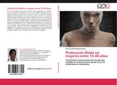 Protección Doble en mujeres entre 15-49 años的封面