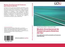 Bookcover of Modelo Gravitacional de Comercio para América del Sur