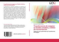 Couverture de Transferencia de oxígeno en fluidos modelo y caldos de fermentación