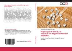 Обложка Hiperajuste lineal, el método de regresión lineal máximo