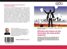 Capa do livro de Efectos del estrés en los docentes de educación superior