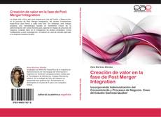 Bookcover of Creación de valor en la fase de Post Merger Integration
