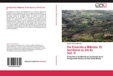 Bookcover of De Emerita a Mārida. El territorio (s.VII-X)                   Vol. II