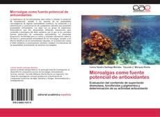 Portada del libro de Microalgas como fuente potencial de antioxidantes