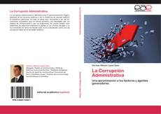 Portada del libro de La Corrupción Administrativa