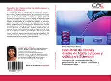 Bookcover of Cocultivo de células madre de tejido adiposo y células de Schwann