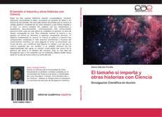 Capa do livro de El tamaño si importa y otras historias con Ciencia