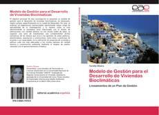 Bookcover of Modelo de Gestión para el Desarrollo de Viviendas Bioclimáticas
