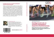 Couverture de Configuración de un modelo pedagógico deportivo Neohumanista