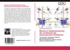 Copertina di Diseño e Implementación de un Sistema de Conmutación Telefónico