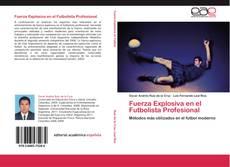 Portada del libro de Fuerza Explosiva en el Futbolista Profesional