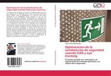 Buchcover von Optimización de la señalización de seguridad usando CAD y eye tracking