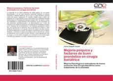 Bookcover of Mejoría psíquica y factores de buen pronóstico en cirugía bariátrica