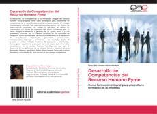 Borítókép a  Desarrollo de Competencias del Recurso Humano Pyme - hoz