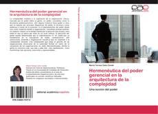Capa do livro de Hermenéutica del poder gerencial en la arquitectura de la complejidad