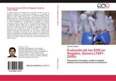 Bookcover of Evolución de los ECR en Nogales, Sonora (1997-2009)