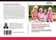 Portada del libro de El Proceso Familiar en Cuba: necesidad de su implementación