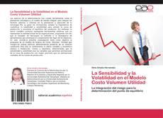 Couverture de La Sensibilidad y la Volatilidad en el Modelo Costo Volumen Utilidad