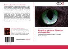 Couverture de Bioética y Fauna Silvestre en Colombia