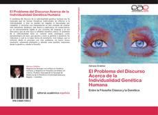 Capa do livro de El Problema del Discurso Acerca de la Individualidad Genética Humana