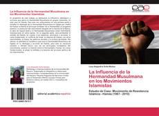 Bookcover of La Influencia de la Hermandad Musulmana en los  Movimientos Islamistas