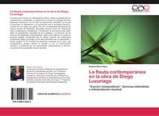 Bookcover of La flauta contemporánea en la obra de Diego Luzuriaga