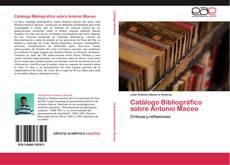 Copertina di Catálogo Bibliográfico sobre Antonio Maceo