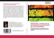 Couverture de Ambiente y cultura en la transmisión y prevención de enfermedades