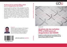 Bookcover of Análisis de las señales PPG y ECG para el diagnóstico del SAOS