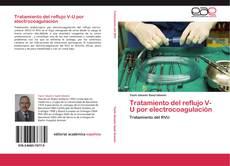 Portada del libro de Tratamiento del reflujo V-U por electrocoagulación