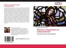 Bookcover of Género e Inquisición en Latinoamérica
