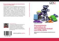 Buchcover von Procesamiento automático de documentación textual con XTM y DITA