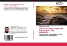 Bookcover of Tai-Chi-Chuan y condición física funcional y saludable
