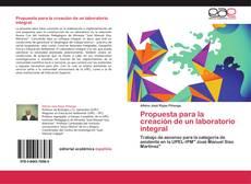 Bookcover of Propuesta para la creación de un laboratorio integral