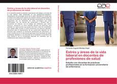 Portada del libro de Estrés y áreas de la vida laboral en docentes de profesiones de salud