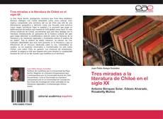 Portada del libro de Tres miradas a la literatura de Chiloé en el siglo XX