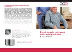 Bookcover of Pensiones de vejez para enfermos terminales