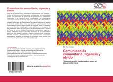 Portada del libro de Comunicación comunitaria, vigencia y olvido