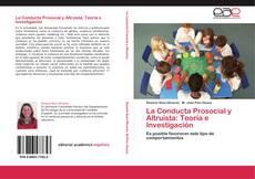 Обложка La Conducta Prosocial y Altruista: Teoría e Investigación